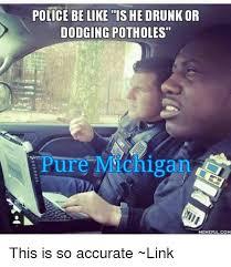 Michigan Memes - 25 best memes about pure michigan pure michigan memes