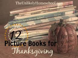 a turkey for thanksgiving book the unlikely homeschool 12 picture books for thanksgiving