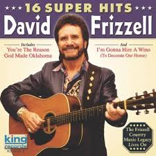 gonna hire a wino to decorate my home i m gonna hire a wino to decorate our home by david frizzell on