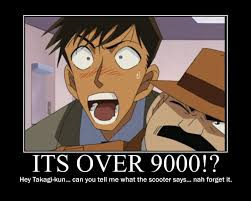 Over 9000 Meme - its over 9000 by detectiveconanfan on deviantart