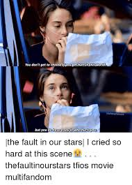 The Fault In Our Stars Meme - you don t get to choose ifyounget in this world tvshow heroes but