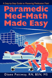paramedic med math made easy diane pettway 9780595506354 amazon