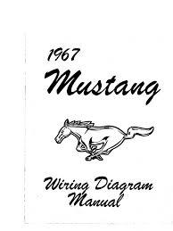 1967 mustang wiring diagram manual
