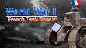 french renault tank world war 1 french renault tank being repaired youtube