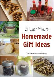 Homemade Gift Ideas by 21 Last Minute Gift Ideas For The Holidays The Happy Housewife