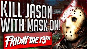 ghost world bat mask how to kill jason with his mask on in friday the 13th the game
