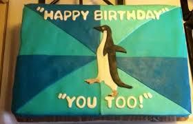 Penguin Birthday Meme - my mom really loves the socially awkward penguin meme so for her