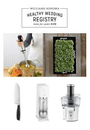 kitchen wedding registry how to create a healthy kitchen wedding registry for 100 or less