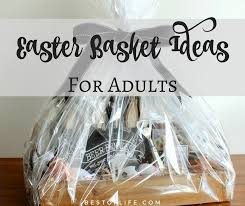 easter gift baskets for adults easter basket ideas for adults no candy couples and more best