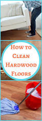 how to clean hardwood floors the organized mom