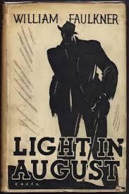 faulkner light in august 1 light in august by william faulkner william faulkner books and