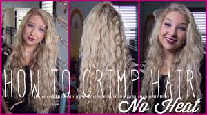 how to crimp your hair no heat youtube