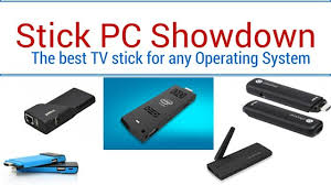 best android stick stick pc showdown the best android tv stick androidpcreview