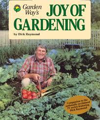 gardening picture garden way u0027s joy of gardening raymond 9780882663197 amazon