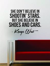 kanye west shoes and cars quote decal sticker wall vinyl art music kanye west shoes and cars quote decal sticker wall vinyl art music lyrics home decor yeezy