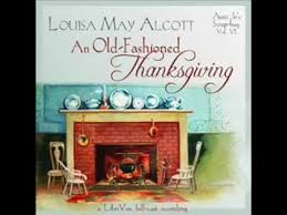 an fashioned thanksgiving dramatic reading by louisa may