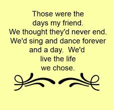 those were the days song lyrics song quotes