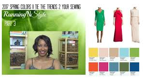 2017 spring colors pt 3 tie the trend 2 your sewing