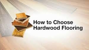 how to choose hardwood flooring solid or engineered wood