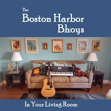 in your living room the boston harbor bhoys