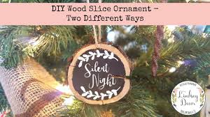 diy wood slice ornament two different ways