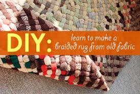 Diy Area Rug From Fabric Diy Learn How To Make A Beautiful Braided Rug From Fabric