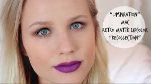 Recollec - lipspiration how i wear mac retro matte liquid lipstick