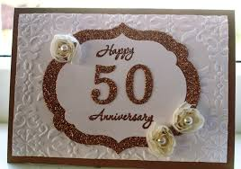 50th wedding anniversary greetings alisons crafts 50th wedding anniversary card