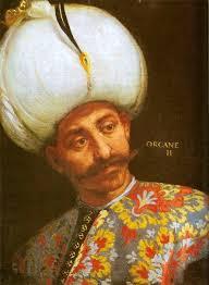 Ottoman Emperors Orhan Osmanlı Imparatorluğu Ottoman Emperors Memory