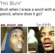 Funny High Memes - 15 funniest hits blunt memes on the internet socawlege