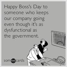 Happy Boss S Day Meme - funny bosses cards bosses best of the funny meme