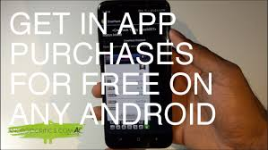 for free on android how to get in app purchases for free on any android no root