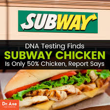 Subway Sandwich Meme - dna testing finds trouble with subway chicken meat dr axe