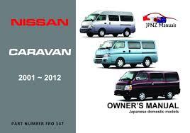 nissan caravan 2006 nissan caravan car owners user manual 2001 2012 e25