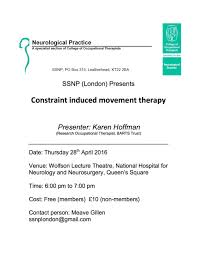Neurosurgery Queens Square Ssnp London Presents Constraint Induced Movement Therapy 28 04