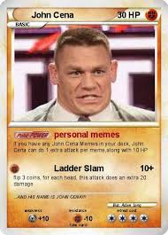 Jhon Cena Meme - pokémon john cena 2813 2813 personal memes my pokemon card
