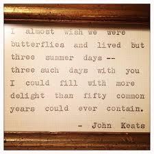 wedding quotes keats 52 best keats images on keats keats