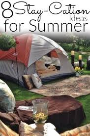 Do It Yourself Backyard Ideas by 8 Amazing Ideas For A Super Fun Stay Cation Read More Summer