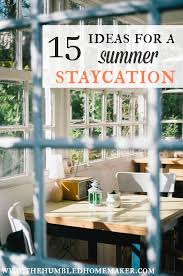 Backyard Staycations 15 Ideas For A Summer Staycation The Humbled Homemaker