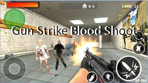 blood apk gun strike blood shoot mod apk android free