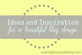 blog design ideas blog design ideas and inspiration making lemonade
