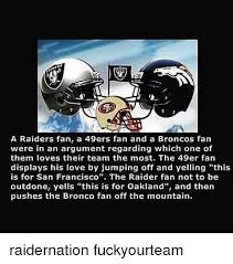 Raider Nation Memes - 25 best memes about fuck the raiders fuck the raiders memes