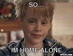 Home Alone Meme - home alone memes image memes at relatably com