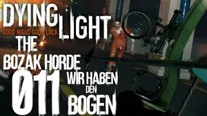 dying light dlc ps4 lp dying light the bozak horde dlc 11 1080p deutsch ps4 gameplay