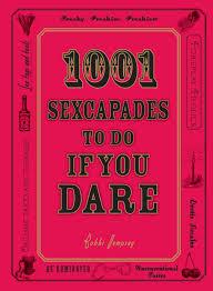 1001 sexcapades to do if you dare bobbi dempsey 0045079909038