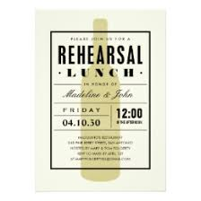 lunch invites rehearsal lunch invitations announcements zazzle