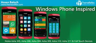 themes nokia asha 308 download windows phone inspired theme for nokia asha 305 asha 306 asha 308