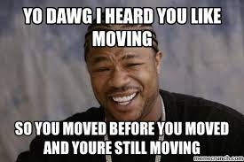Memes About Moving On - moving memes 28 images move day funny moving day memes for