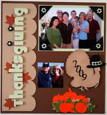 thanksgiving scrapbook layouts my thanksgiving pages and