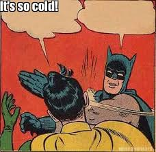 So Cold Meme - meme creator it s so cold meme generator at memecreator org